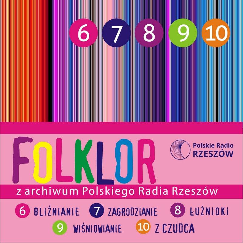 Folklor z archiwum Polskiego Radia Rzeszów